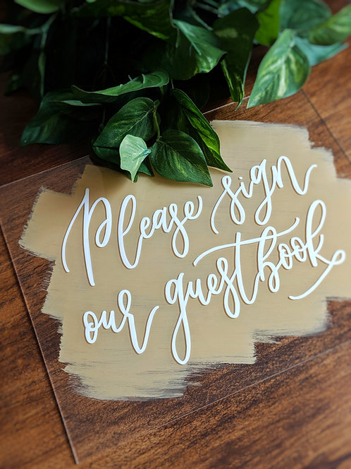 Please Sign Our Guestbook | Brushed Acrylic