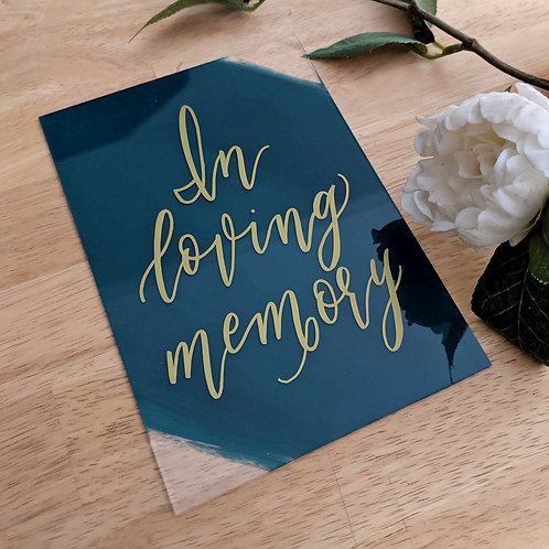 In Loving Memory Sign | Painted Acrylic