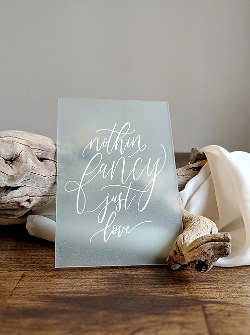 Painted Sea Glass Nothin' Fancy Just Love Acrylic Sign | Elopement Sign