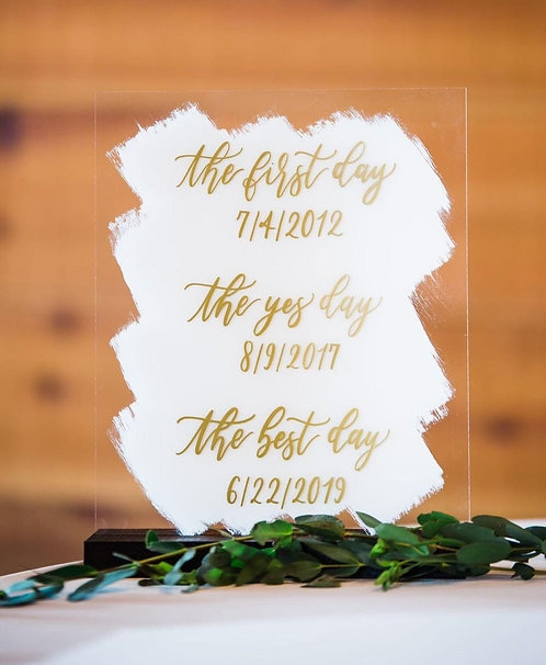 The First Day, The Yes Day, The Best Day Acrylic Sign | Wedding Timeline Sign