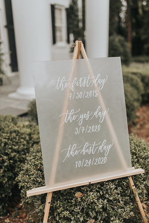 The First Day, The Yes Day, The Best Day Sign | Acrylic