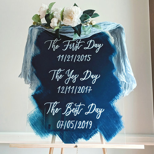 The First Day, The Yes Day, The Best Day Sign | Brushed Acrylic