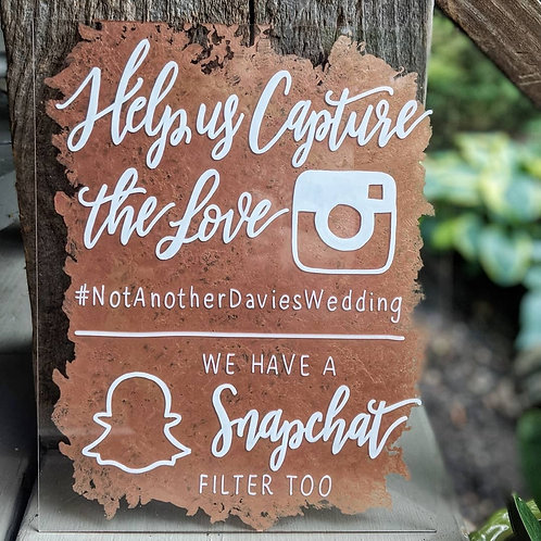 Help Us Capture the Love | Instagram Snapchat Sign | Sponged Acrylic
