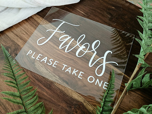 Favors Acrylic Sign
