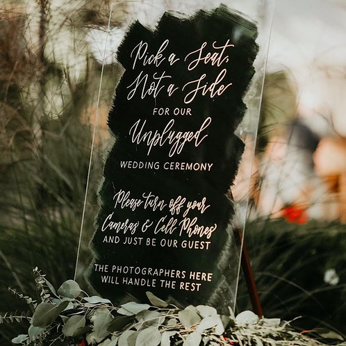 Pick a Seat Not a Side | Unplugged Ceremony Sign | Brushed Acrylic