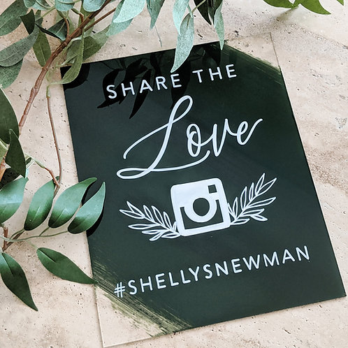 Share The Love | Wedding Hashtag Acrylic Sign