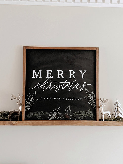 Merry Christmas To All And To All A Good Night Wood Sign