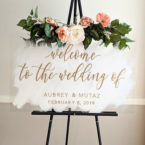 Welcome To The Wedding Sign | Brushed Acrylic