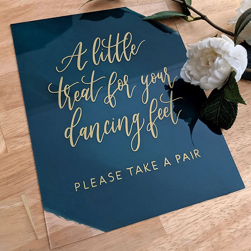 A Little Treat For Your Dancing Feet Sign | Painted Acrylic