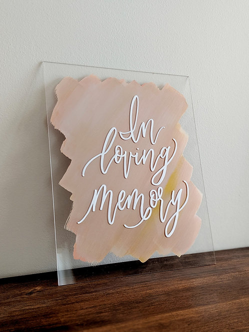 In Loving Memory Brushed Acrylic Sign