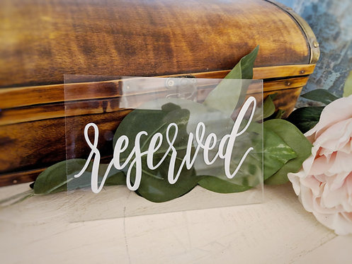 Reserved Signs | Clear Acrylic