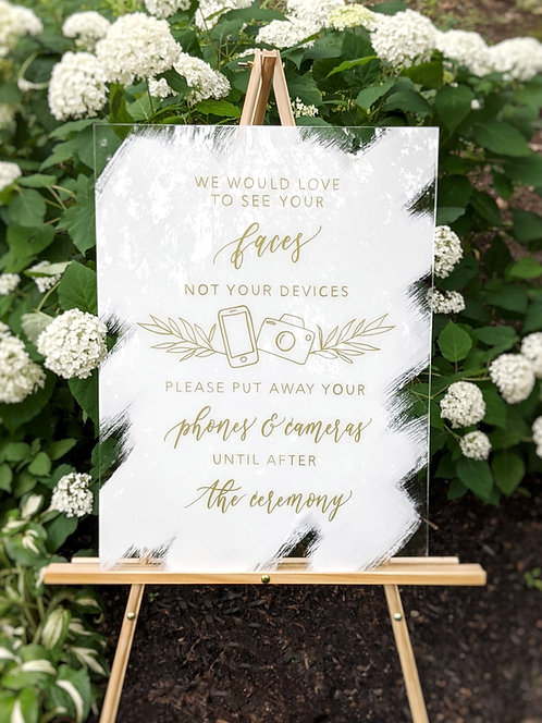 We Would Love to See Your Faces Not Your Devices | Unplugged Ceremony Acrylic