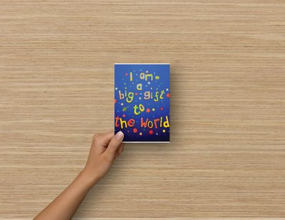 A6 size Postcards - I am a big gift to the world