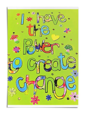 Poster - I have the power to create change (green)
