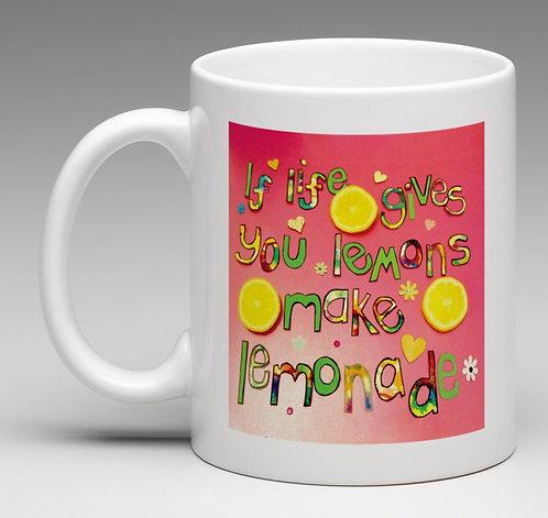 Mug- Positive affirmation - If life gives you lemons make lemonade