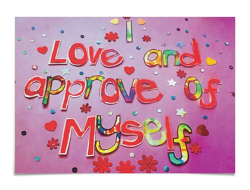 Poster - I love and approve of myself