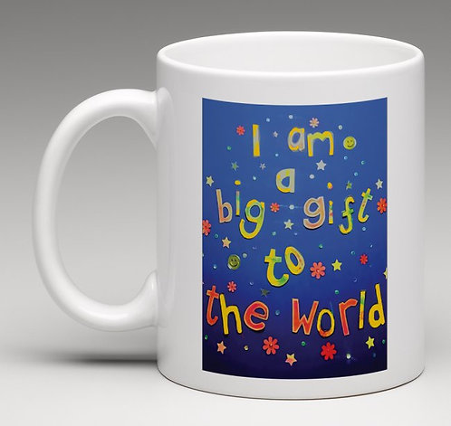 Mug - Positive affirmation: I am a big gift to the world
