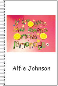 Notebook - Personalised - A5 Size - If life gives you lemons make lemonade