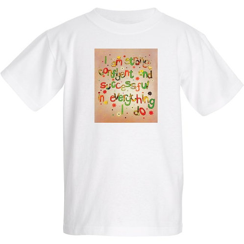 Kids T Shirt - Personalised - I am strong confident & successful in everything