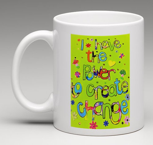 Mug - Positive affirmation - I have the power to create change - green