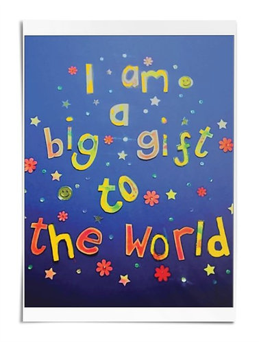 Poster - I am a big gift to the world