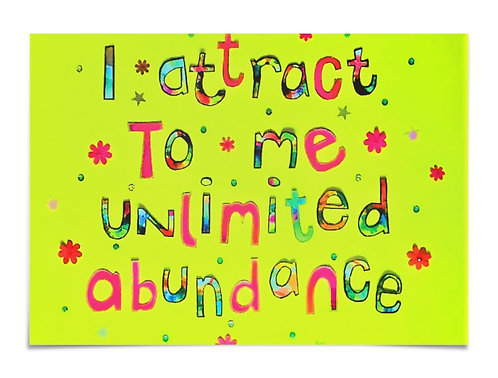 Poster - I attract to me unlimited abundance