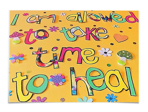 Poster - I am allowed to take time to heal