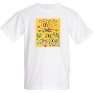 Kids T Shirt - Positive affirmation - I have the power to create change