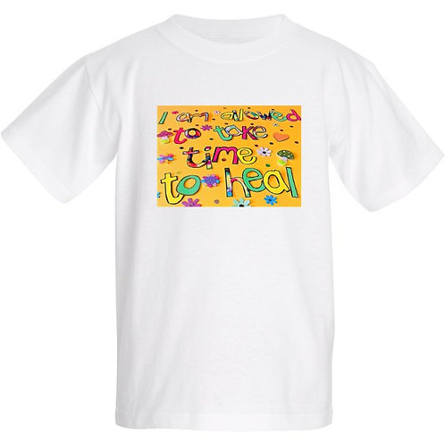 Kids T shirt - Positive affirmation - I am allowed to take time to heal