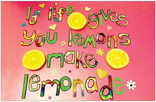 Poster - If life gives you lemons make lemonade