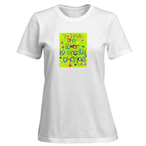 Ladies T Shirt - I have the power to create change (Green)