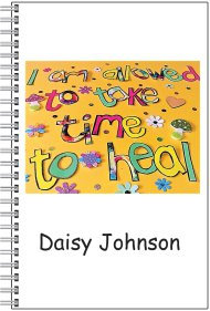 Notebook - Personalised - A5 Size - I am allowed to take time to heal