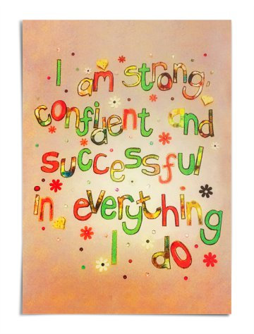 Poster - I am strong, confident and successful in everything I do