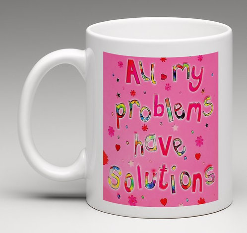 Mug - Positive affirmation - All my problems have solutions