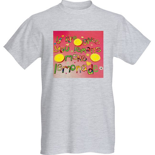 Comfy Unisex Slouch Style Tee Shirt - If life gives you lemons make lemonade
