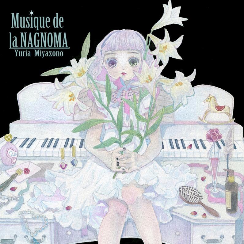 "Yuria Miyazono ""Musique de la Nagnoma"""
