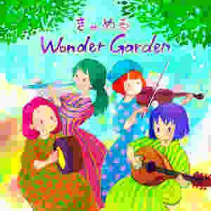 """きゃめる """"Wonder Garden"""""""