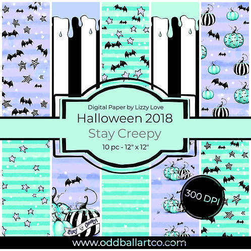 Digital Paper Halloween 2018 10pc Stay Creepy 12 x 12 300dpi by Liz