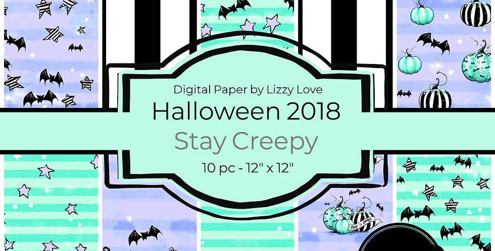 Digital Paper Halloween 2018 10pc Stay Creepy 12 x 12 300dpi by Liz