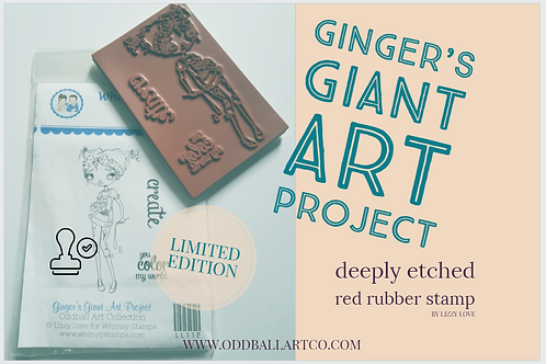 Rubber Stamp Limited Edition Gingers Giant Art Project