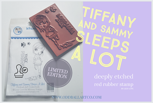 Rubber Stamp Limited Edition Tiffany & Sammy Sleeps A Lot