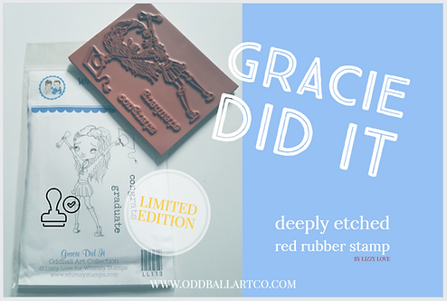 Rubber Stamp Limited Edition Gracie Did It