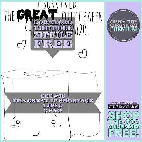 CCC# 98 THE GREAT TP SHORTAGE SENTIMENT Creepy Cute Chronicle