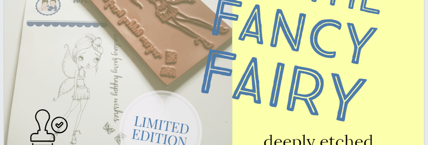 Rubber Stamp Limited Edition Fay the Fancy Fairy