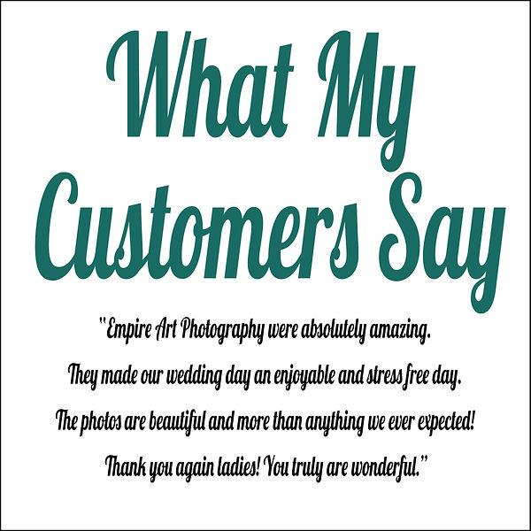 What my customers say.jpg