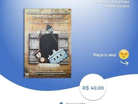 Livro 'História do Maranhão na sala de aula' chega à AMEI