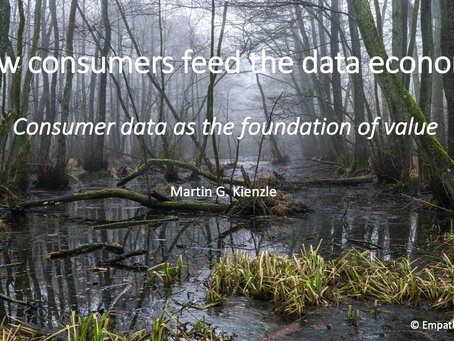 How consumers feed the data economy  -- consumer data as the foundation of value