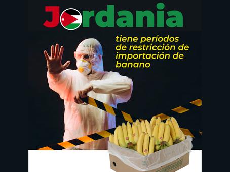 Jordania: Tiene períodos de restricción de importación de banano