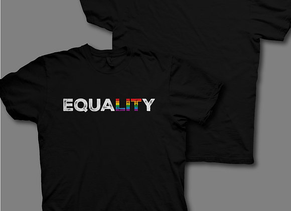 """""""EQUALITY"""" is LIT T-Shirt"""