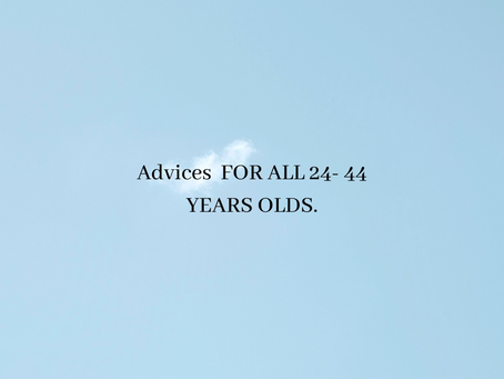 REMINDERS for all 24 - 44 year olds!